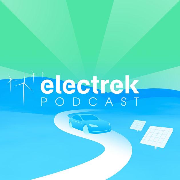 Electrek Podcast: Latest news about electric vehicles - Electrek